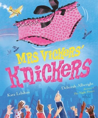Mrs Vickers Knickers por Kara Lebihan