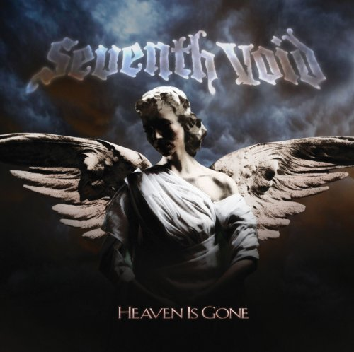 Heaven Is Gone by Seventh Void (2009-04-21)
