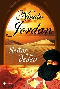 Señor de mi deseo par Nicole Jordan