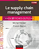 Image of Le supply chain management - En 37 fiches-outils