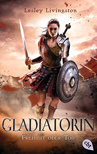 Frauen Krieger Kostüm Griechischen - Gladiatorin - Freiheit oder Tod (Die Gladiatorin-Reihe, Band 1)