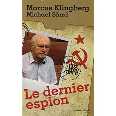 Le dernier espion : Autobiographie