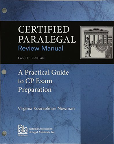Certified Paralegal Review Manual: A Practical Guide to Cp Exam Preparation, Loose-Leaf Version