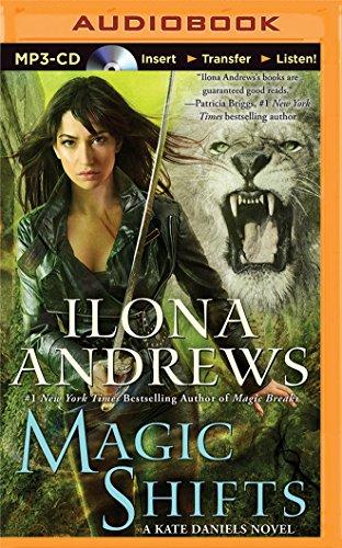 Magic Shifts (Kate Daniels Novels)