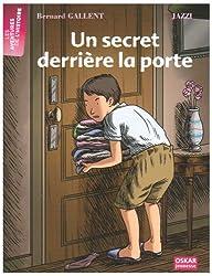 Un secret derrière la porte