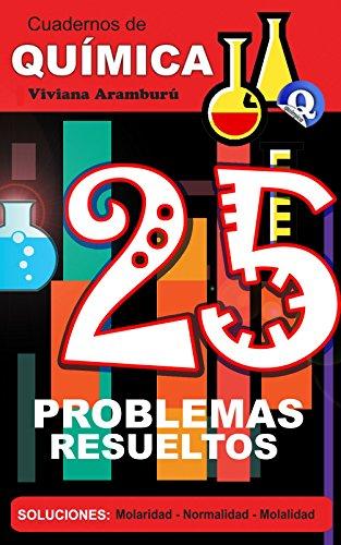 25 Problemas Resueltos: Soluciones (Cuadernos de Química nº 1) por Viviana Aramburu
