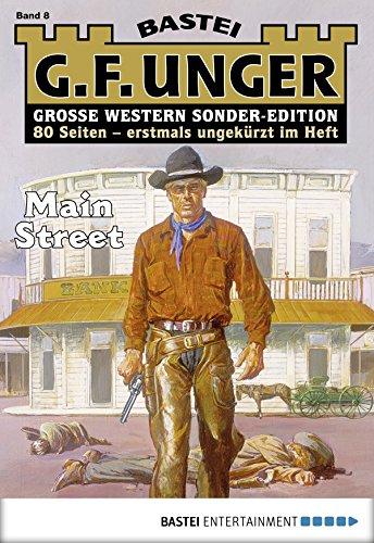 G. F. Unger Sonder-Edition 8 - Western: Main Street