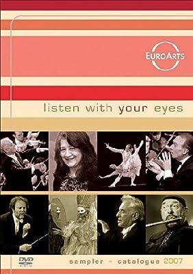 Various Artists - Listen with your Eyes: Der Euroarts-DVD-Sampler 2007