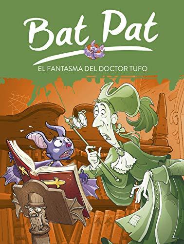 Bat pat: el fantasma del doctor Rufo