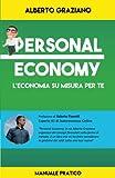 Personal economy. L'economia su misura per te