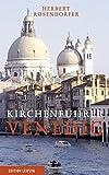 Kirchenführer Venedig - Herbert Rosendorfer