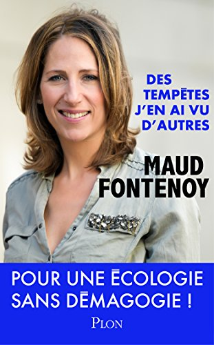 Des tempêtes j'en ai vu d'autres par Maud FONTENOY