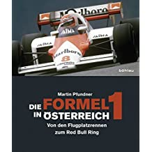 Die Formel 1 in Österreich: Von den Flugplatzrennen zum Red Bull Ring