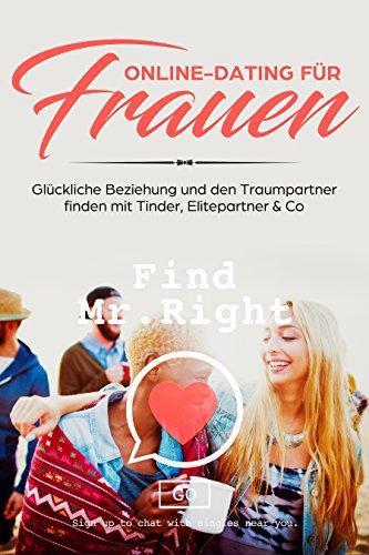 Online-Dating für Frauen Glückliche Beziehung und den Traumpartner finden mit Tinder, Elitepartner & Co
