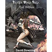 Dragon Kings Saga: Evil Within (Volume 3) (English Edition)