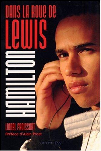 Dans la roue de Lewis Hamilton