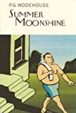 Summer Moonshine (Everyman's Library P G WODEHOUSE)