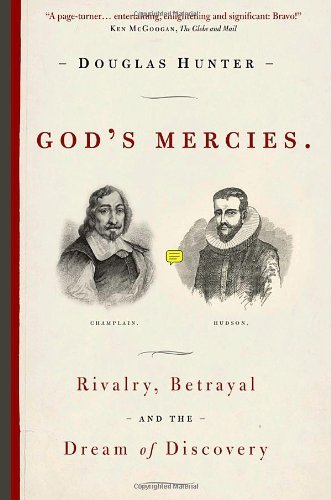 gods-mercies-rivalry-betrayal-and-the-dream-of-discovery-by-hunter-douglas-2008-paperback