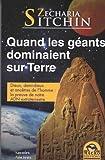 Quand les géants dominaient sur Terre - La preuve de notre ADN extraterrestre - Macro Editions - 16/11/2010
