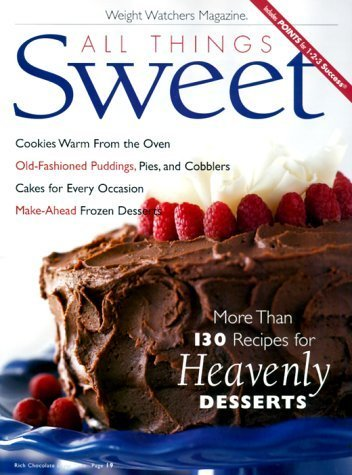 All Things Sweet (Weight Watchers Magazine) (2000-01-03)