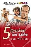 Die 5 Sprachen der Liebe für Familien - Gary Chapman