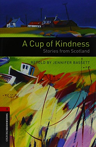 Oxford Bookworms Library: Oxford Bookworms 3. Cup of Kindness MP3 Pack