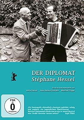 Der Diplomat - Stéphane Hessel: Das Wünschenswerte wird immer wahr