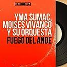 Fuego del Ande (Mono Version)
