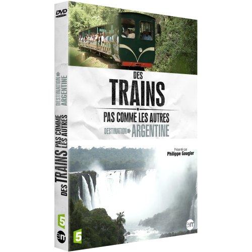 Des trains pas comme les autres : Destination Argentine
