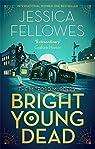 Bright Young Dead par Fellowes