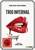 Trio infernal - Francis Girod