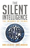 Image de The Silent Intelligence - The Internet of Things (English Edition)