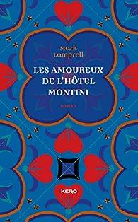 Les amoureux de l\'hôtel Montini par Mark Lamprell