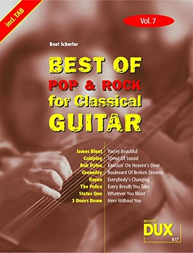 Preisvergleich Produktbild Best Of Pop & Rock for Classical Guitar Vol. 7: Inklusive TAB , Noten, Text und Harmonien