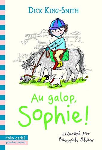 Au galop, Sophie!
