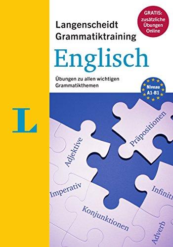 Langenscheidt Grammatiktraining Englisch - Buch mit Online-Übungen: Übungen zu allen wichtigen...