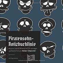 Piratensohn-Notizbuchlinie: Meuterei und das Hinterlassen von Einträgen ausdrücklich erlaubt (Variante: Schwarzseher)