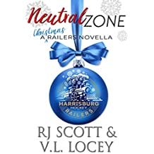 Neutral Zone: A Railers Christmas Story (Harrisburg Railers Hockey Book 7) (English Edition)