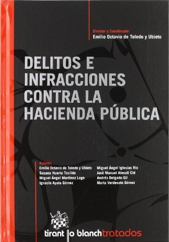 Delitos e infracciones contra la hacienda pública (Tratados Y Comentarios)