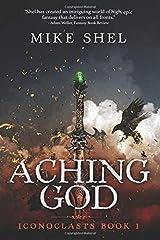 Aching God (Iconoclasts) Paperback