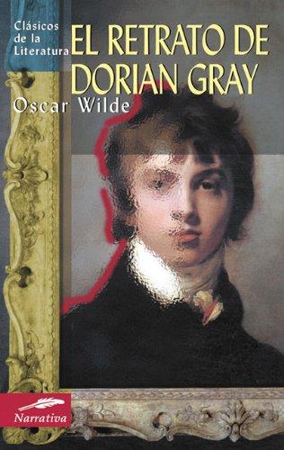 El retrato de Dorian Gray (Clásicos de la literatura universal) por Oscar Wilde