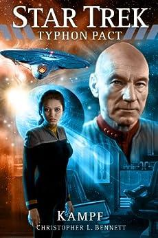 Star Trek - Typhon Pact: Kampf von [Bennett, Christopher L.]