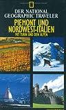 National Geographic Traveler - Piemont und Nordwest-Italien. Inkl. Turin und den Alpen - Tim Jepson