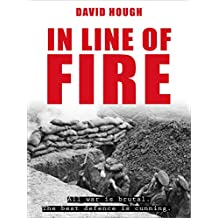 In Line of Fire (Secret Soldiers of World War 1 Book 2)
