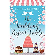 The Wedding Reject Table: A wonderful romance set in Cornwall and Tennessee. Perfect holiday read! (Nashville)
