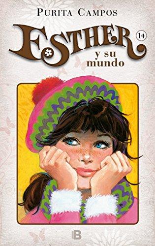 Un huésped llamado Juanito (Esther y su mundo 14) (Bruguera Clásica)