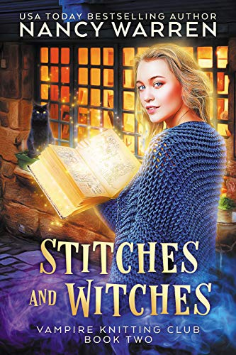 Stitches and Witches: A Paranormal Cozy Mystery (Vampire Knitting Club Book 2) (English Edition)