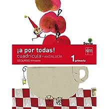 ¡A por todas! Cuadrícula. 1 Primaria, 2 Trimestre. Savia. Andalucía - 9788467576702