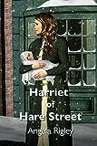 Harriet of Hare Street