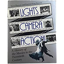 Lights, Camera, Action! A History of the Movies in the Twentieth Century